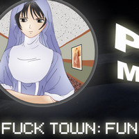 Fuck Town: Fun with Nun