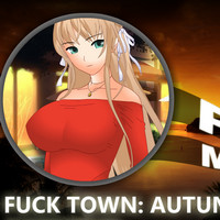 Fuck Town: Autumn Dream